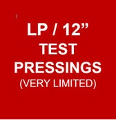 "Image of LP/12"" TEST PRESSINGS (V. LIMITED)!"