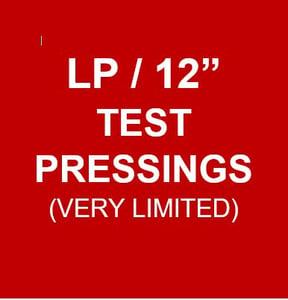 """Image of LP/12"""" TEST PRESSINGS (V. LIMITED)!"""