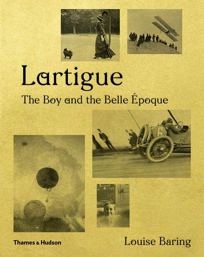 Image of Lartigue: The boy and the belle époque