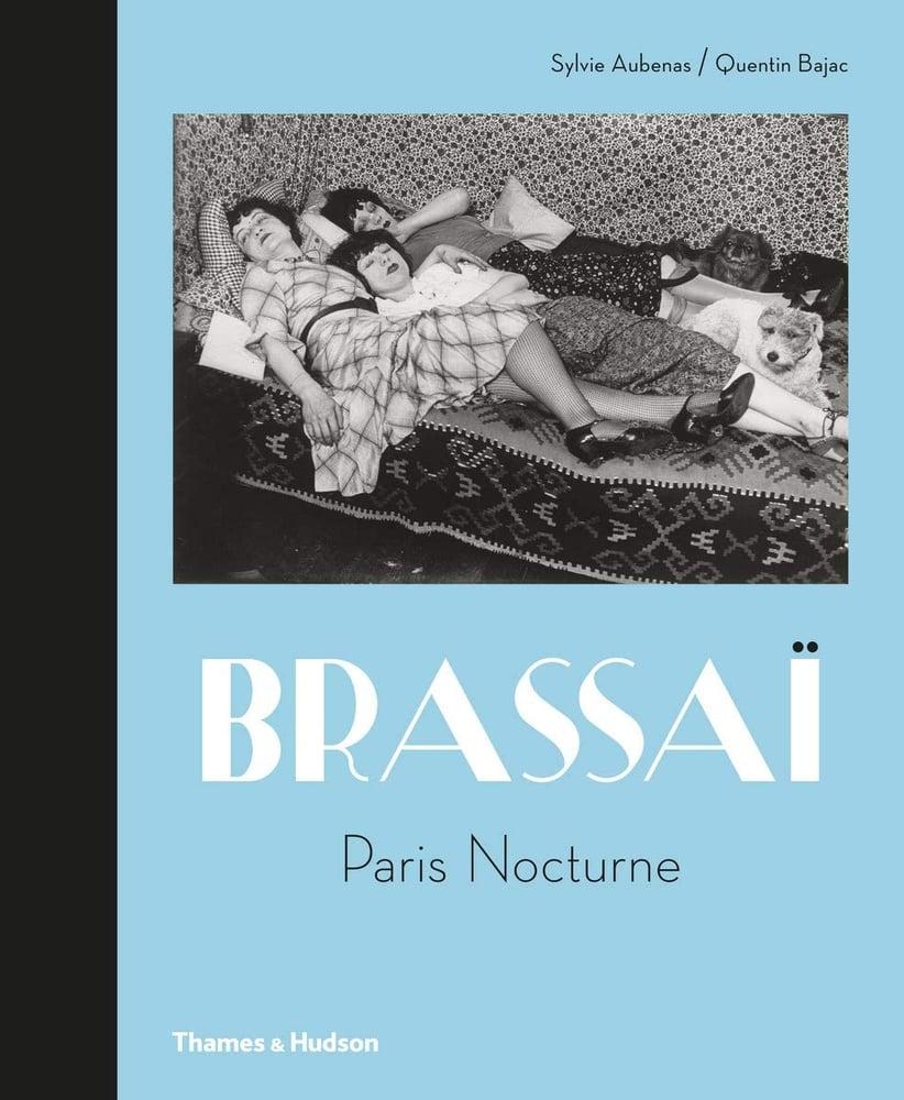 Image of Brassai: Paris Nocturne