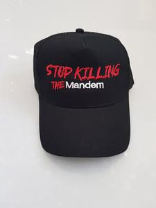 Image of STOP KILLING THE MANDEM HAT