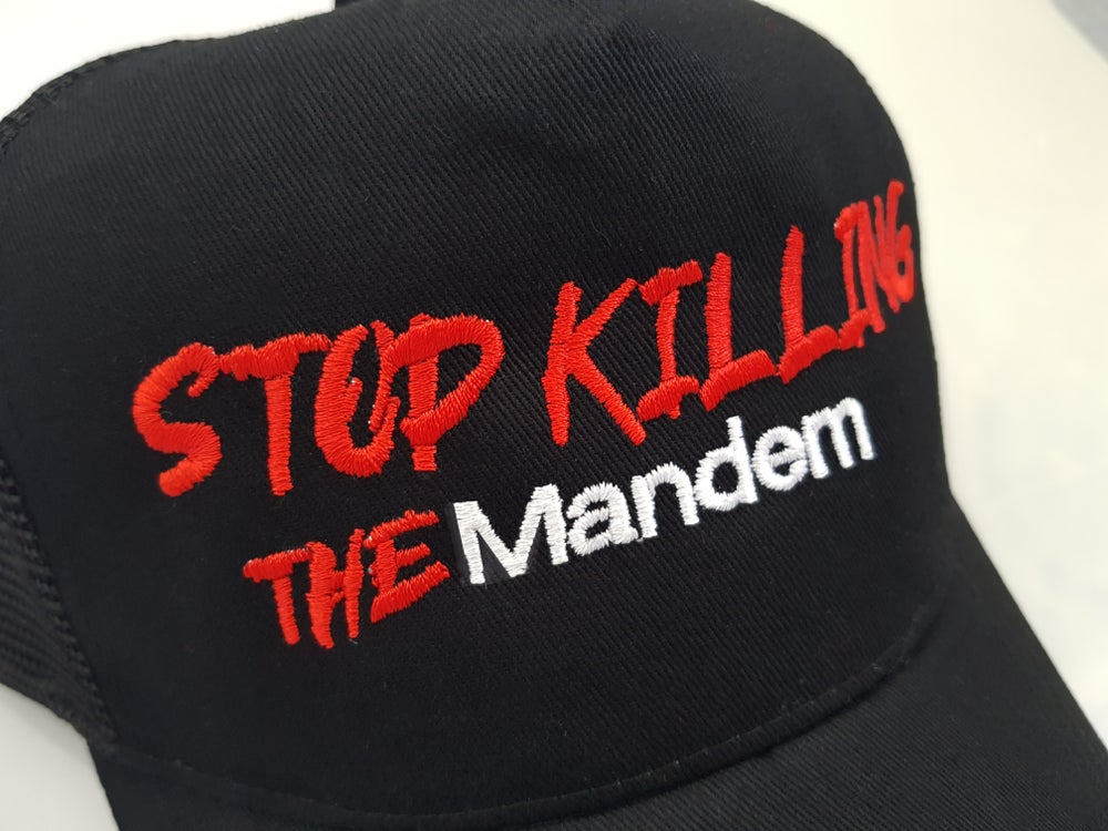 Image of STOP KILLING THE MANDEM HAT
