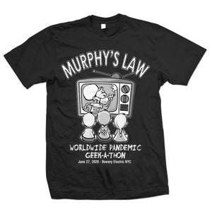 "Image of MURPHY'S LAW ""Worldwide Pandemic Geek-A-Thon"" T-Shirt"
