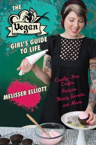 Image of The Vegan Girl's Guide to Life