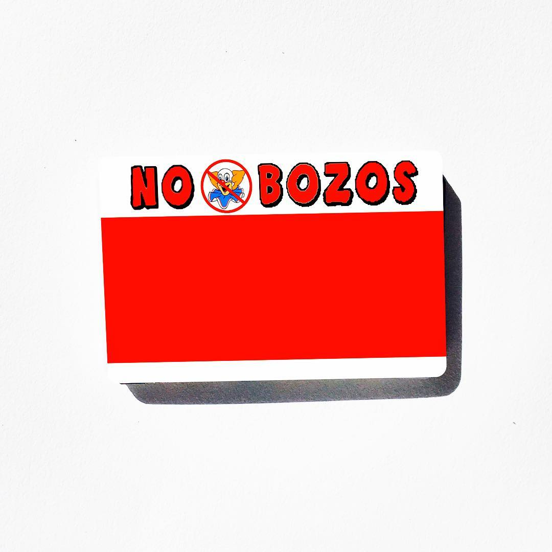 Image of No Bozos Blanks