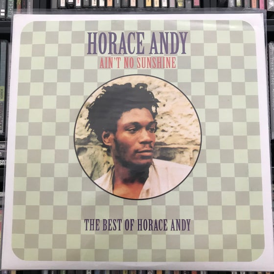 Image of Horace Andy - Ain't No Sunshine The Best Of Horace Andy Vinyl 2xLP