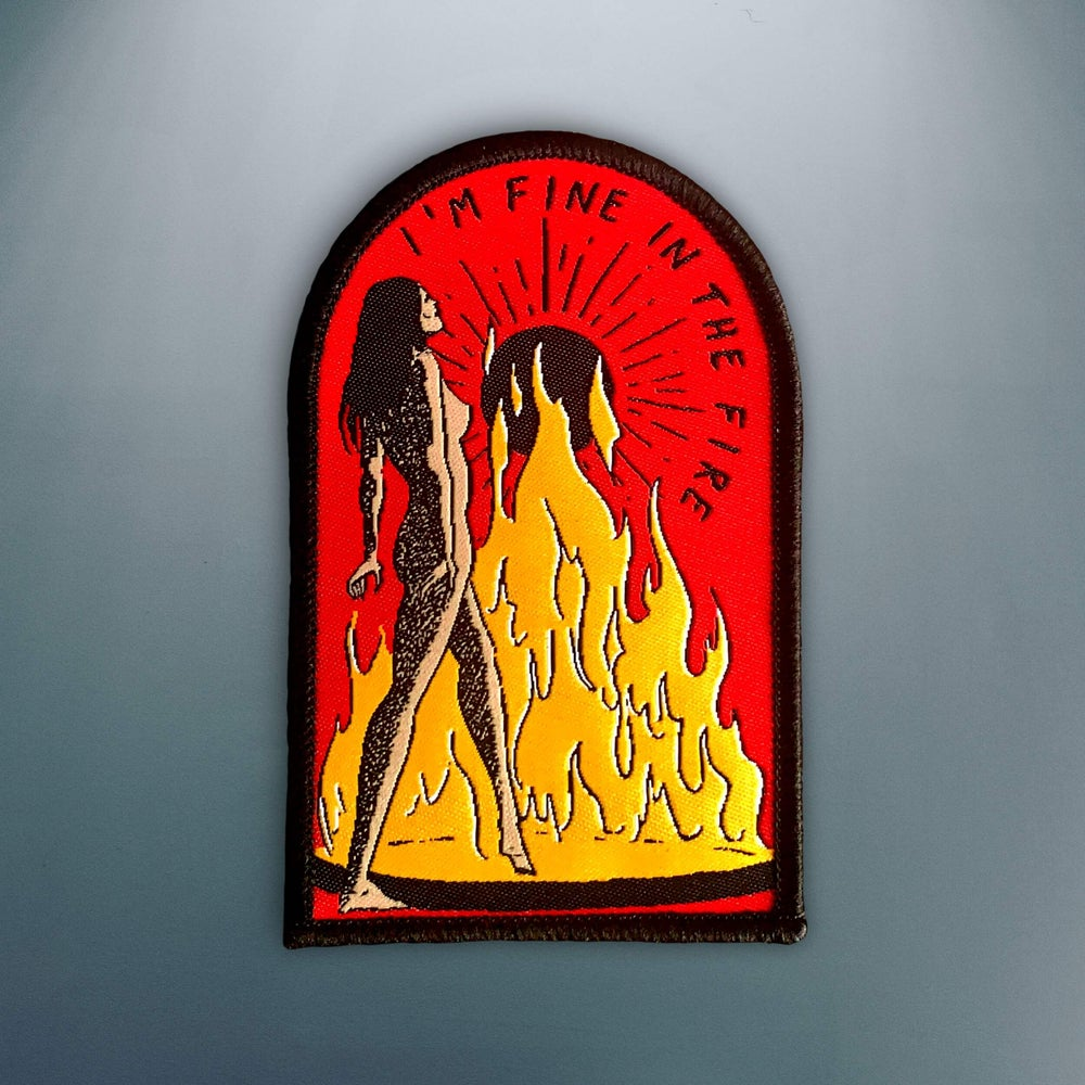 Image of 'Fine In The Fire' Patch