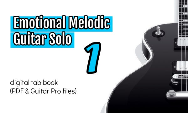 Image of Emotional Melodic Guitar Solo 1 Digital Tab Book
