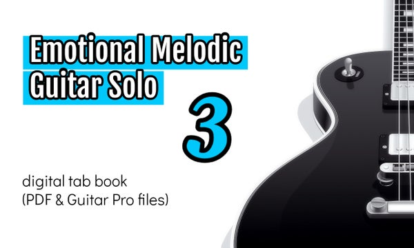 Image of Emotional Melodic Guitar Solo 3 Digital Tab Book