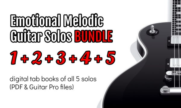 Image of EMOTIONAL MELODIC GUITAR SOLOS 1+2+3+4+5 Digital BUNDLE TAB BOOK