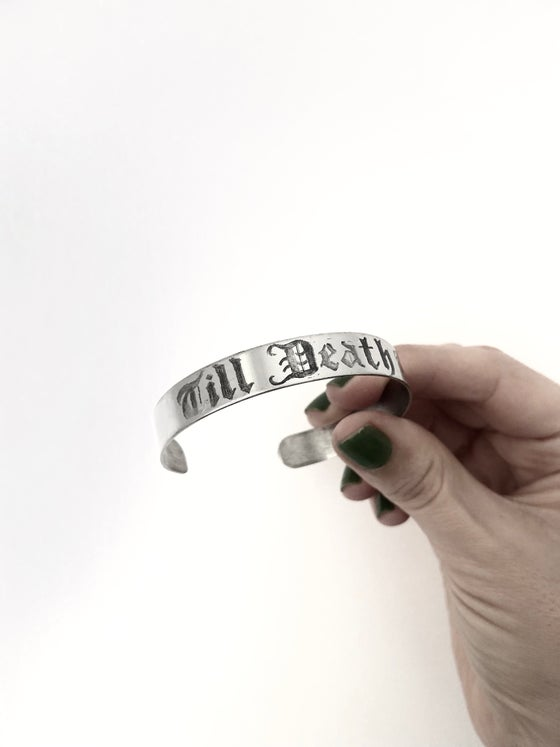Image of TILL DEATH HAND ENGRAVED CUFF BANGLE