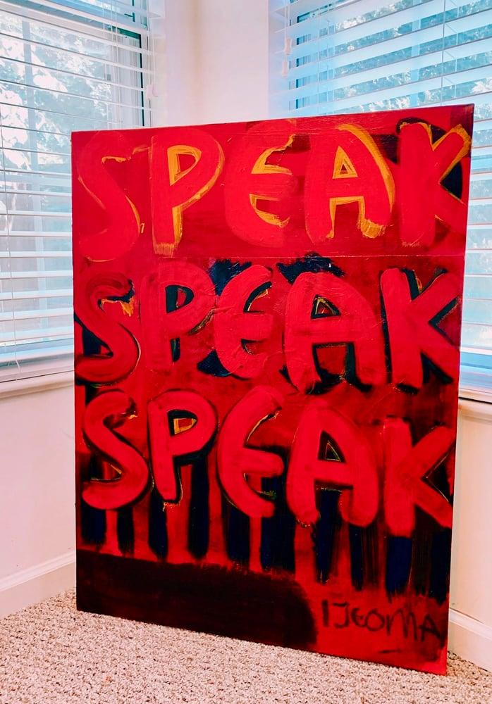 Image of 'Speak. Speak. Speak.'