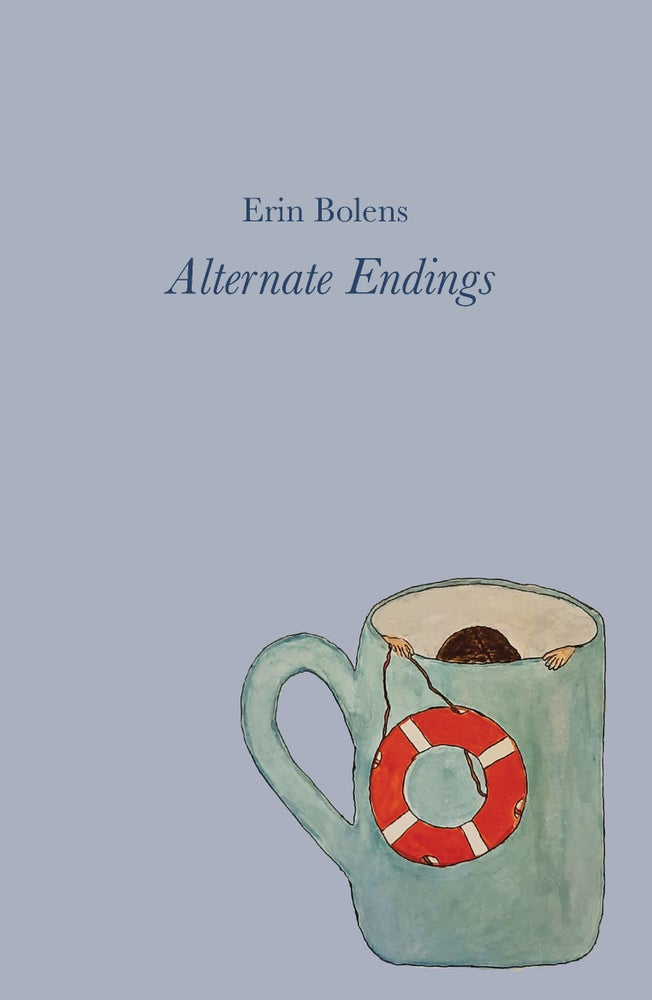 Image of Alternate Endings by Erin Bolens