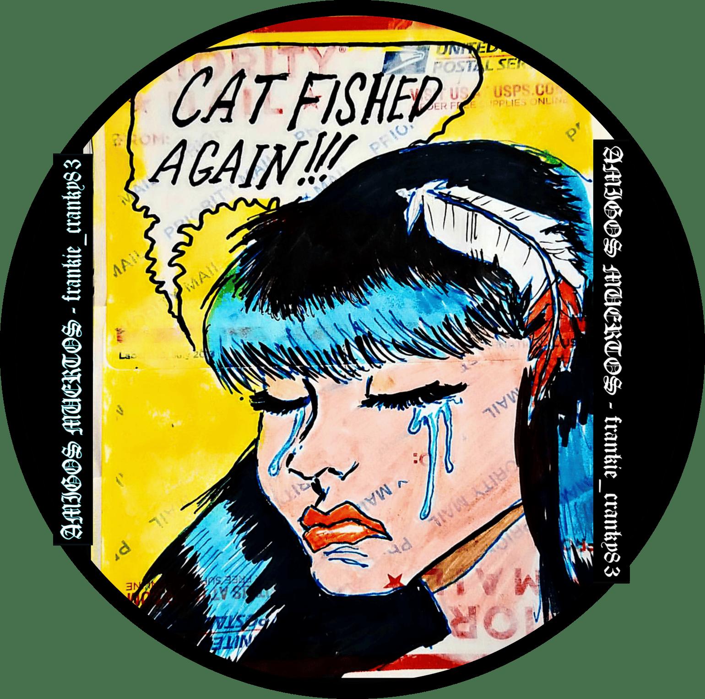 Image of Catfished Again