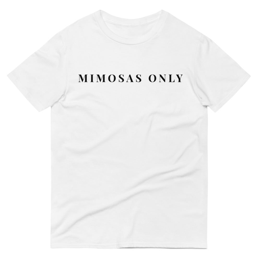 Image of MIMOSAS ONLY T-SHIRT