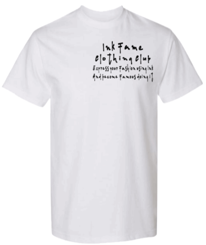 Image of Ink Fame (Slogan) Shirt