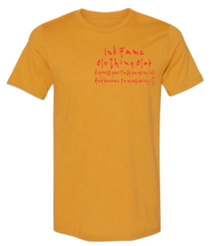 Image of Ink Fame (Slogan) Shirt