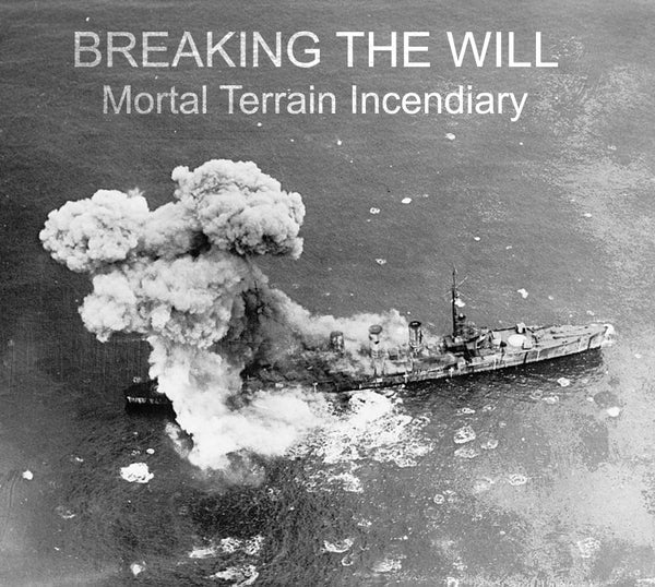 "Image of Breaking The Will ""Mortal Terrain Incendiary"" CD"