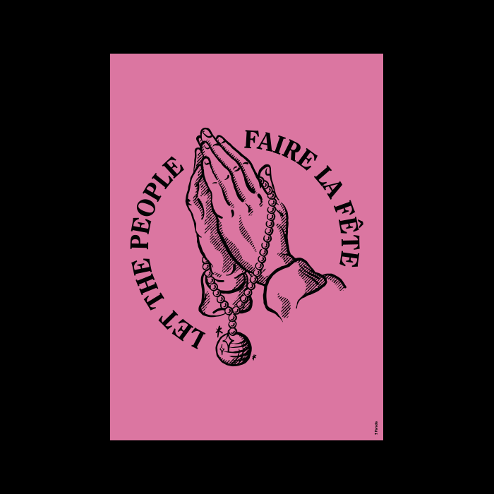 Image of Let the people faire la fête • Rose