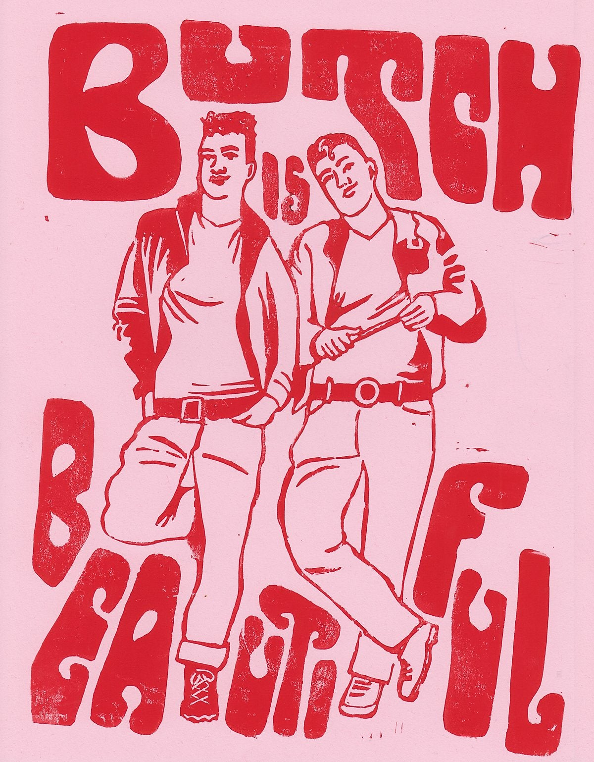 Image of Butch is Beautiful Lino Print