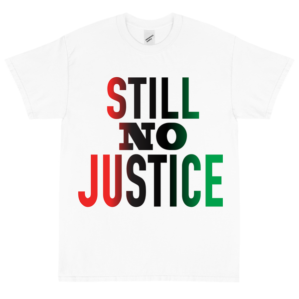 Image of No Justice White T shirt