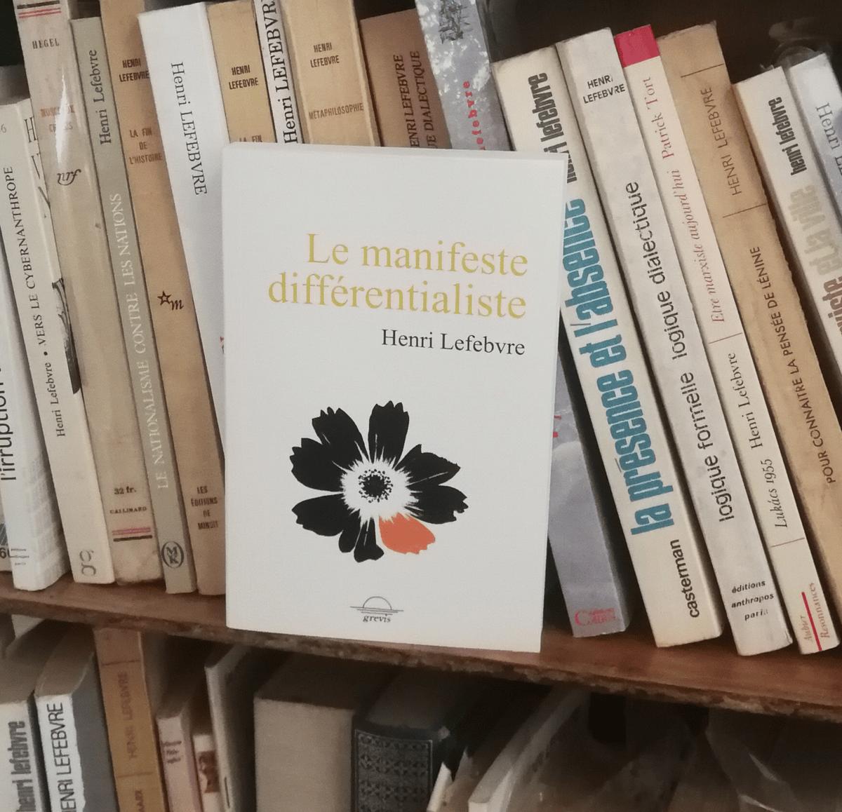 Henri Lefebvre, Le manifeste différentialiste (Précommande, sortie le 10 juillet)