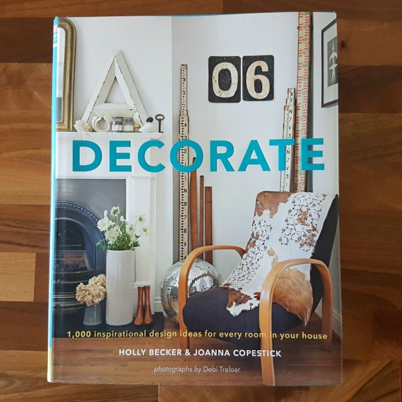 Image of Decorate by Holly Becker and Joanna Copestick