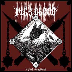 Image of PIG'S BLOOD - A Flock Slaughtered LP