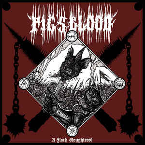 Image of PIG'S BLOOD - A Flock Slaughtered LP