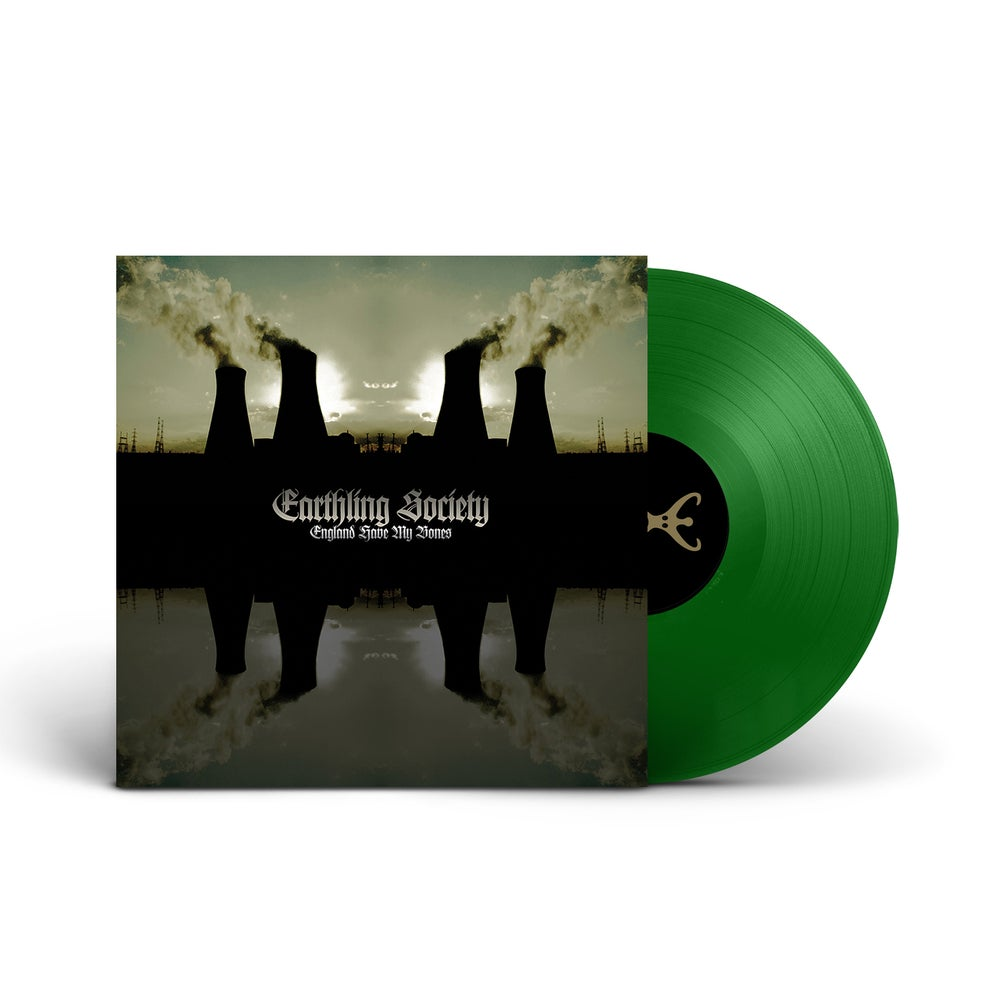 EARTHLING SOCIETY 'England Have My Bones' Green Vinyl LP