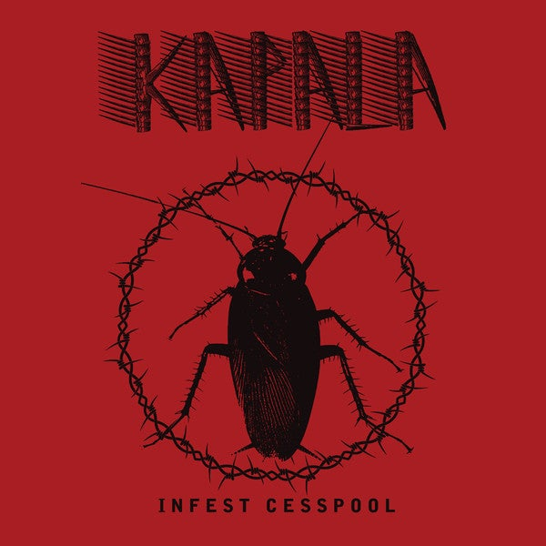 Image of KAPALA - Infest Cesspool LP