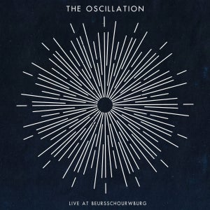 Image of The Oscillation - Live At Beursschourwburg (Sam Giles CDr Edition) 2 Left