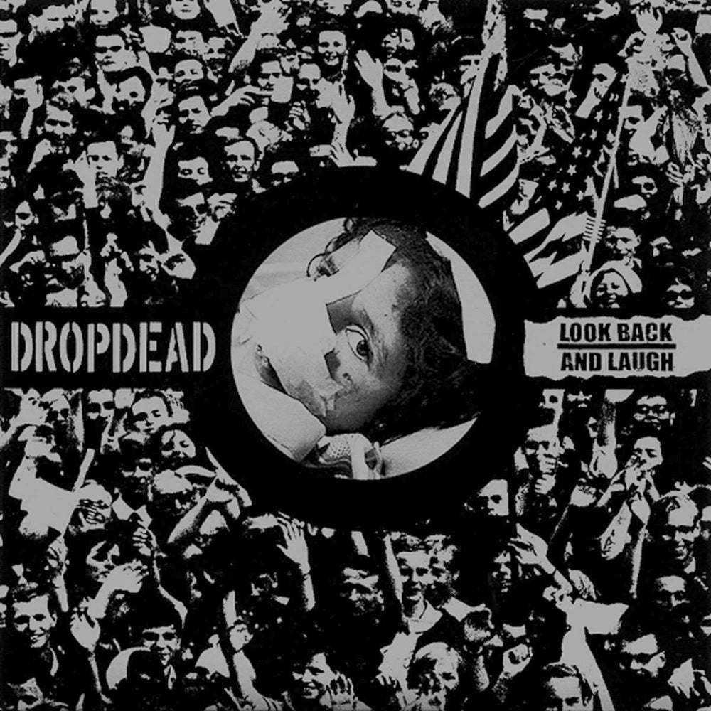 """DROPDEAD / LOOK BACK AND LAUGH split 7"""""""