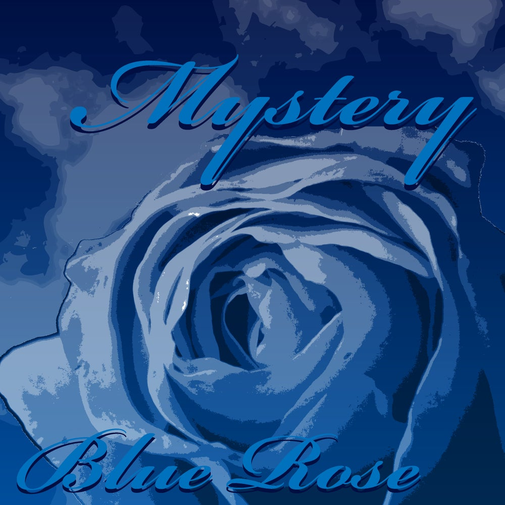 Image of Rose Blue: Mystery