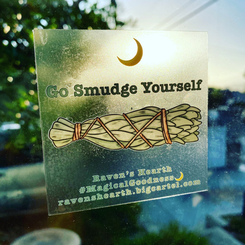 Image of GO SMUDGE YOURSELF Window Stickers are here!