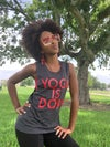 Yoga is Dope Muscle Tank