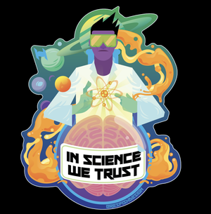 Image of In Science We Trust holographic sticker