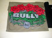 Image of Bully T-shirts