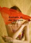 Anatomía de una mariposa - Paula Moreno