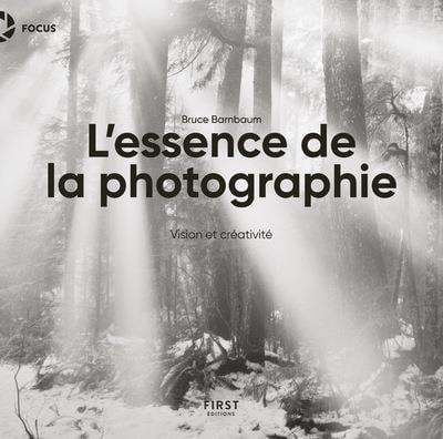Image of  L'essence de la photographie Bruce Barnbaum