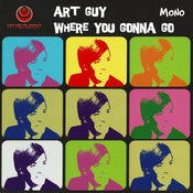 "Image of 7"" Art Guy : Where You Gonna Go.    Ltd edition clear vinyl."