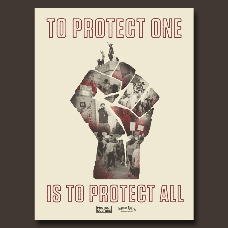 Image of Protect the Culture x Friendly Arctic Poster