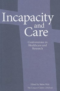 Image of Incapacity and Care: Controversies in Healthcare and Research