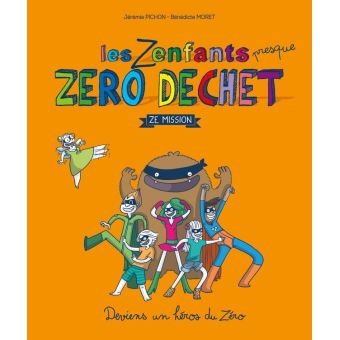 Image of Les Zenfants presque zéro déchet