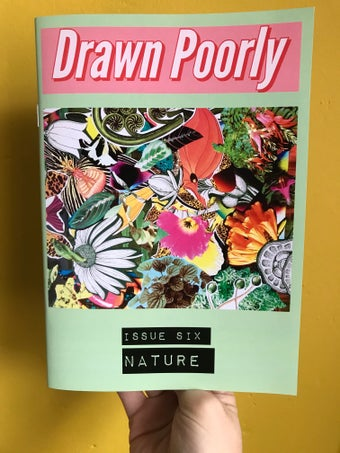 Image of Drawn Poorly Issue Six: Nature