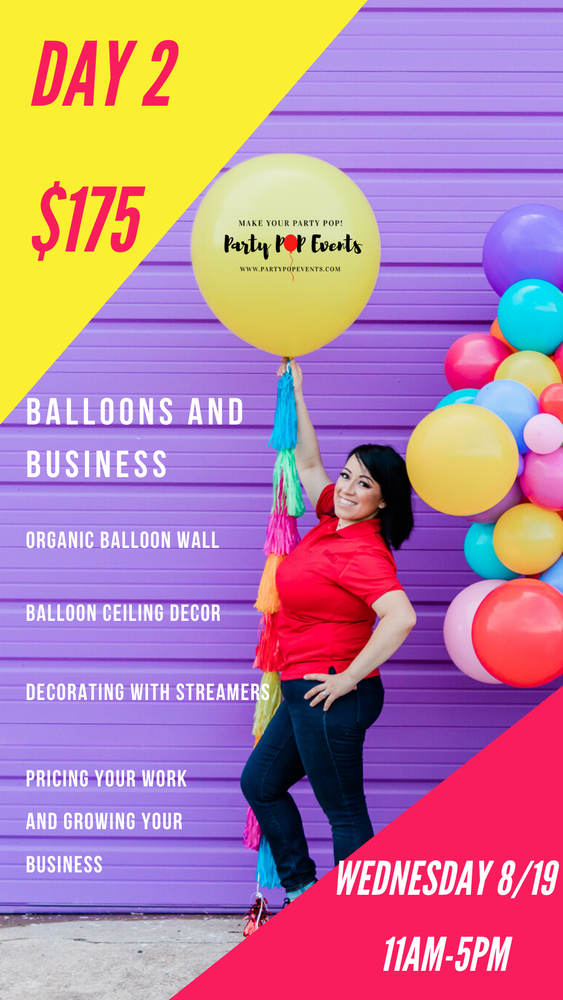 Image of Day 2-Balloons and Business