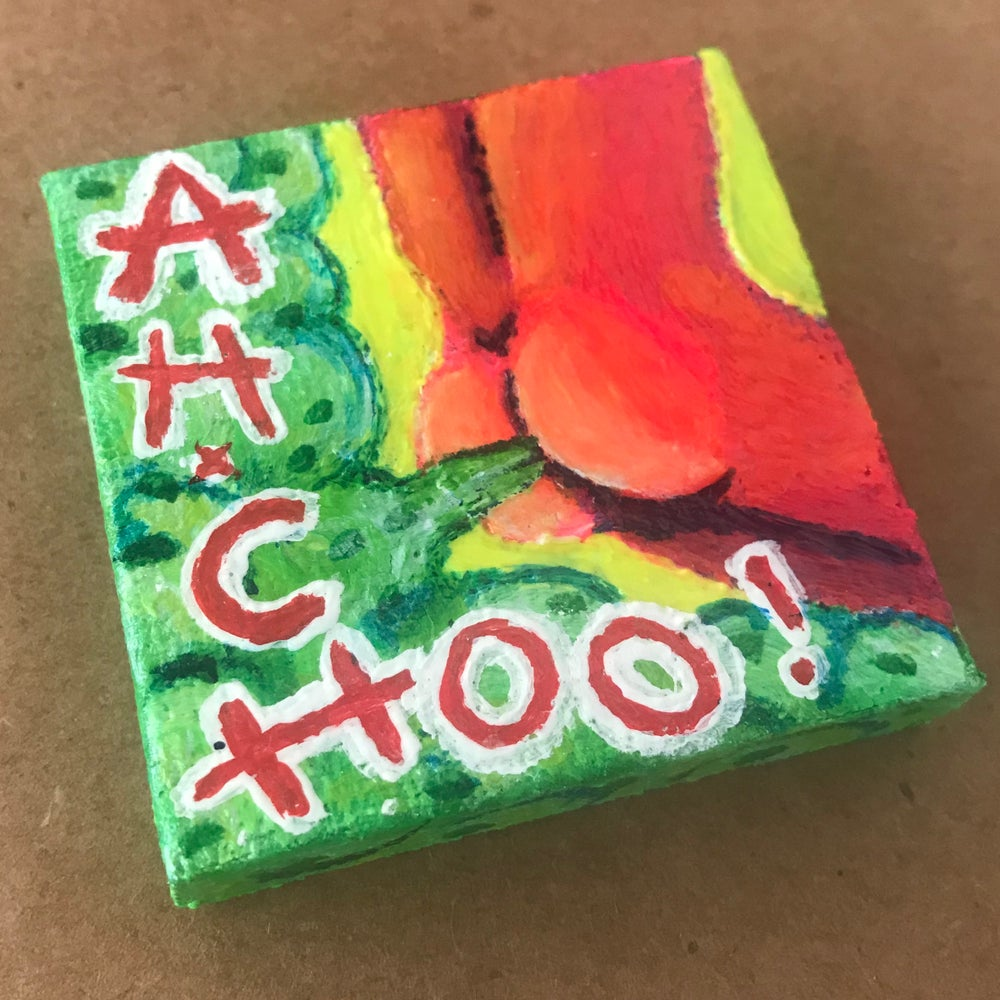 Image of Tiny Painting of a Sneezing Butt