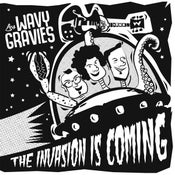 "Image of 7"". Wavy Gravies : The Invasion Is Coming."