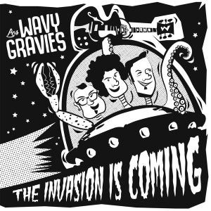 """Image of 7"""". Wavy Gravies : The Invasion Is Coming."""