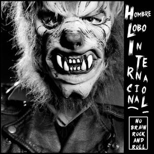 Image of LP. Hombre Lobo Internacional : No Brain Rock & Roll